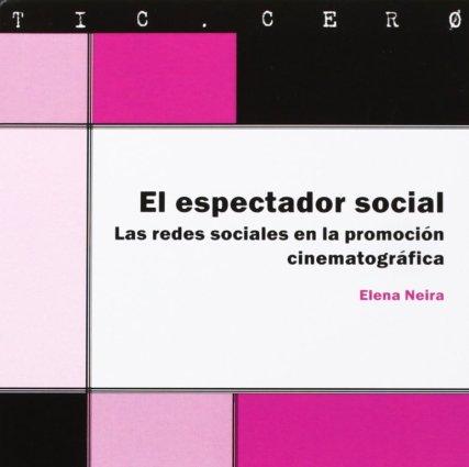 Elena Neira El espectador social